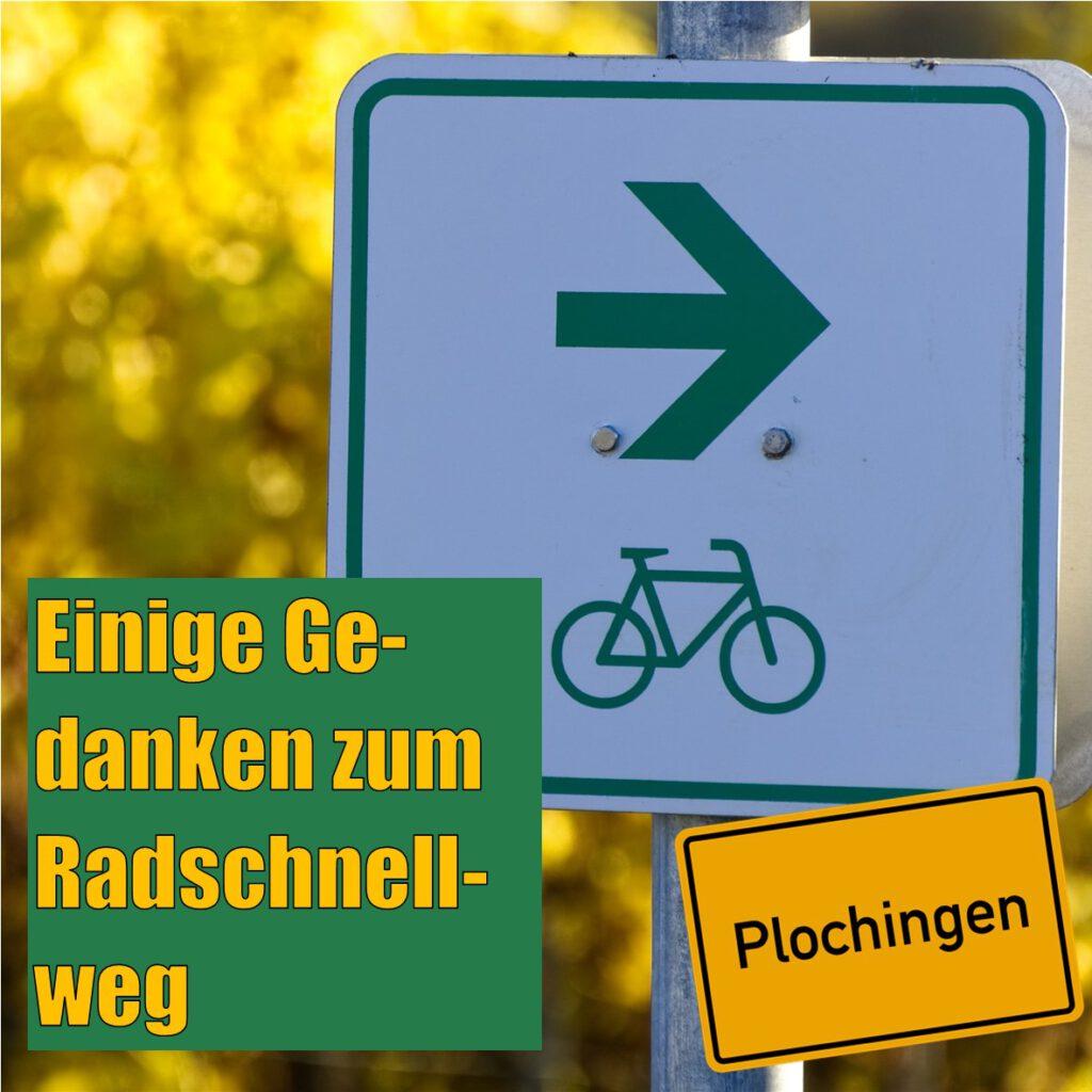 Einige Gedanken zum Radschnellweg